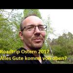 Ostern Roadtrip YouTube Clip – Alles Gute kommt von oben?