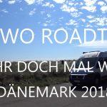 UMIWOs Roadtrip Dänemark 2018 auf YouTube – Teil 2 – Südjütland
