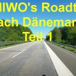 Unser Dänemark Roadtrip auf YouTube – Teil 1 – von Hannover an die dänische Grenze