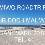 UMIWOs Dänemark Roadtrip Teil 4 – Mitteljütlands Westküste