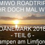 UMIWOs Dänemark Roadtrip Teil 5 + 6 – Wild campen am Limfjord
