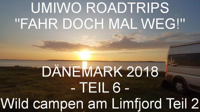 UMIWOs Dänemark Roadtrip Teil 5 + 6 - Wild campen am Limfjord