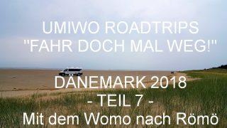 UMIWOs Dänemark Roadtrip #7 auf YouTube - Mit dem Womo nach Römö