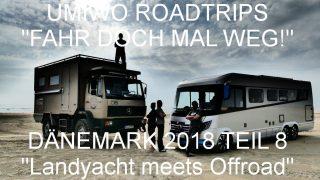 """UMIWOs Dänemark Roadtrip #8 - """"Landyacht meets Offroad"""" auf Römö"""