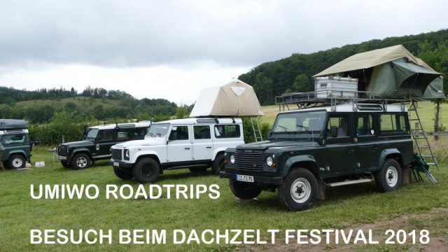 Besuch beim Dachzelt Festival 2018 - YouTube Video UMIWO Roadtrips