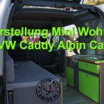 Vorstellung Mini-Wohnmobil VW Caddy Alpin Camper