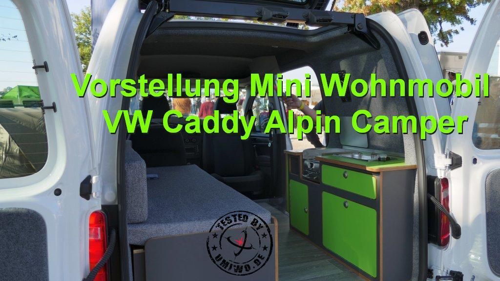 Mini Kühlschrank Für Wohnmobil : Vorstellung mini wohnmobil vw caddy alpin camper u203a umiwo unterwegs