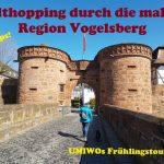 Frühlingstour 2019 – Teil 2 – Altstadthopping durch die malerische Region Vogelsberg