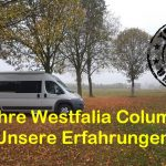 tested by UMIWO – 5 Jahre Westfalia Columbus 600 D – unsere Erfahrungen