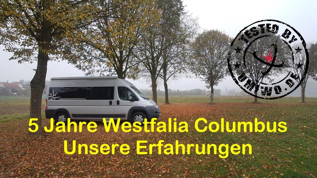 tested by UMIWO - 5 Jahre Westfalia Columbus 600 D - unsere Erfahrungen