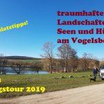 Frühlingstour 2019 Teil 3 – traumhafte Landschaften, Hügel und Seen am Vogelsberg