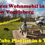 Mit dem Wohnmobil in die Region Vogelsberg – YouTube Videos in 6 Teilen