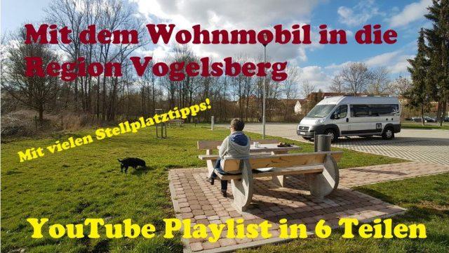 Mit dem Wohnmobil in die Region Vogelsberg - YouTube Videos in 6 Teilen