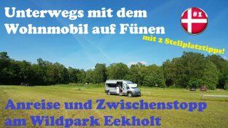 Neues YouTube Video - Unterwegs mit dem Wohnmobil auf Fünen |#1|