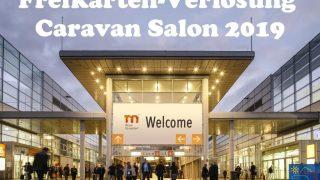 Freikarten Verslosung Caravan Salon 2019