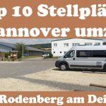 Unsere Top 10 Wohnmobil Stellplätze Hannover umzu |#2| Rodenberg am Deister
