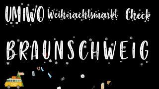 UMIWO Weihnachtsmarkt Check |#2| Braunschweig