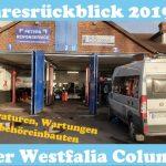 Jahresrückblick 2019 unseres Westfalia Columbus 600D – Reparaturen, Wartungen und Zubehör