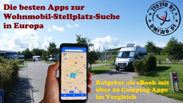 """Neues eBook verfügbar - """"Die besten Apps zur Wohnmobil-Stellplatz-Suche in Europa"""""""