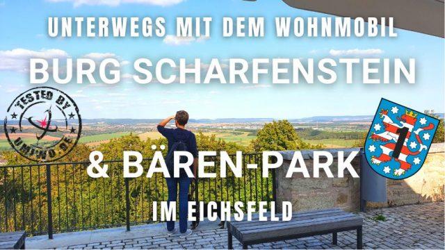 Mit dem Wohnmobil durch Thüringen |#1| Im Eichsfeld zur Leinequelle, Burg Scharfenstein & Bären-Park